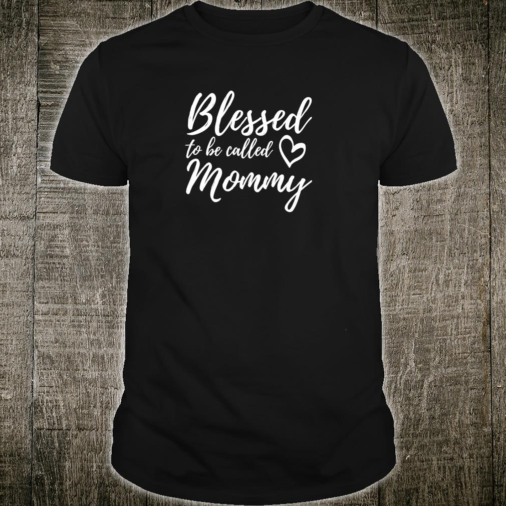 Blessed to be Called Mommy Shirt Christmas Mom Grandma Shirt