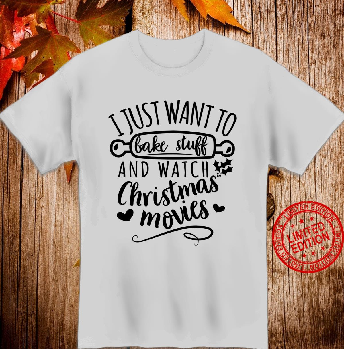Christmas Cookie Baking and Christmas Movie Watching Shirt