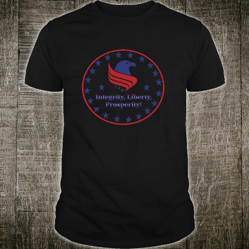Constitution Party Integrity, Liberty, & Prosperity Design Shirt