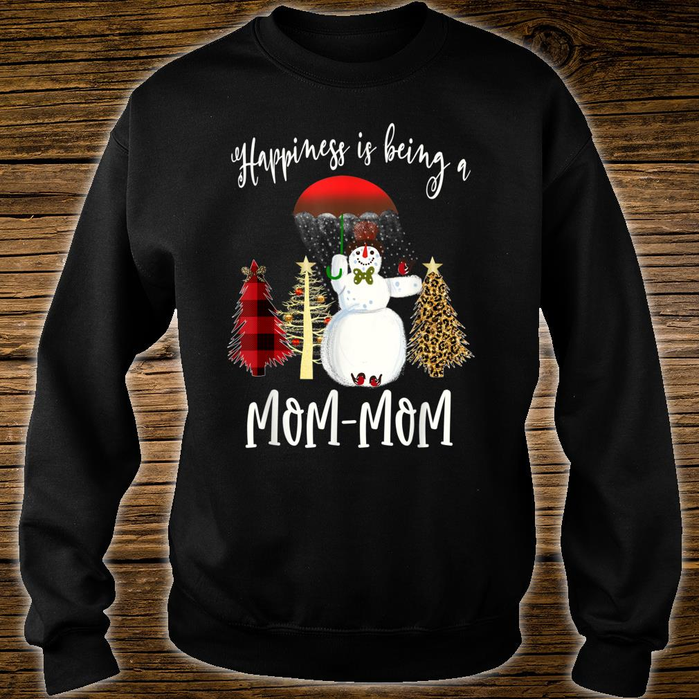 Happiness Is Being MomMom Snowman Christmas Shirt sweater