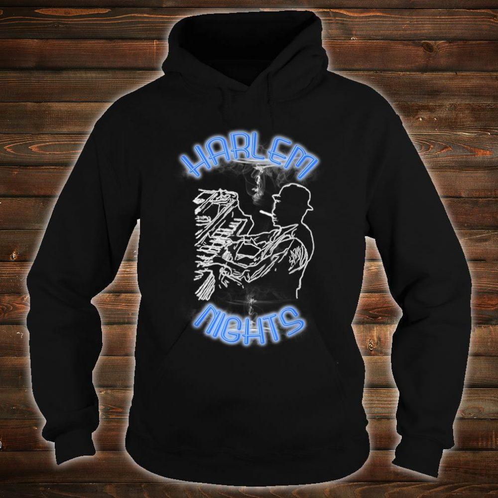 Harlem Nights Shirt hoodie