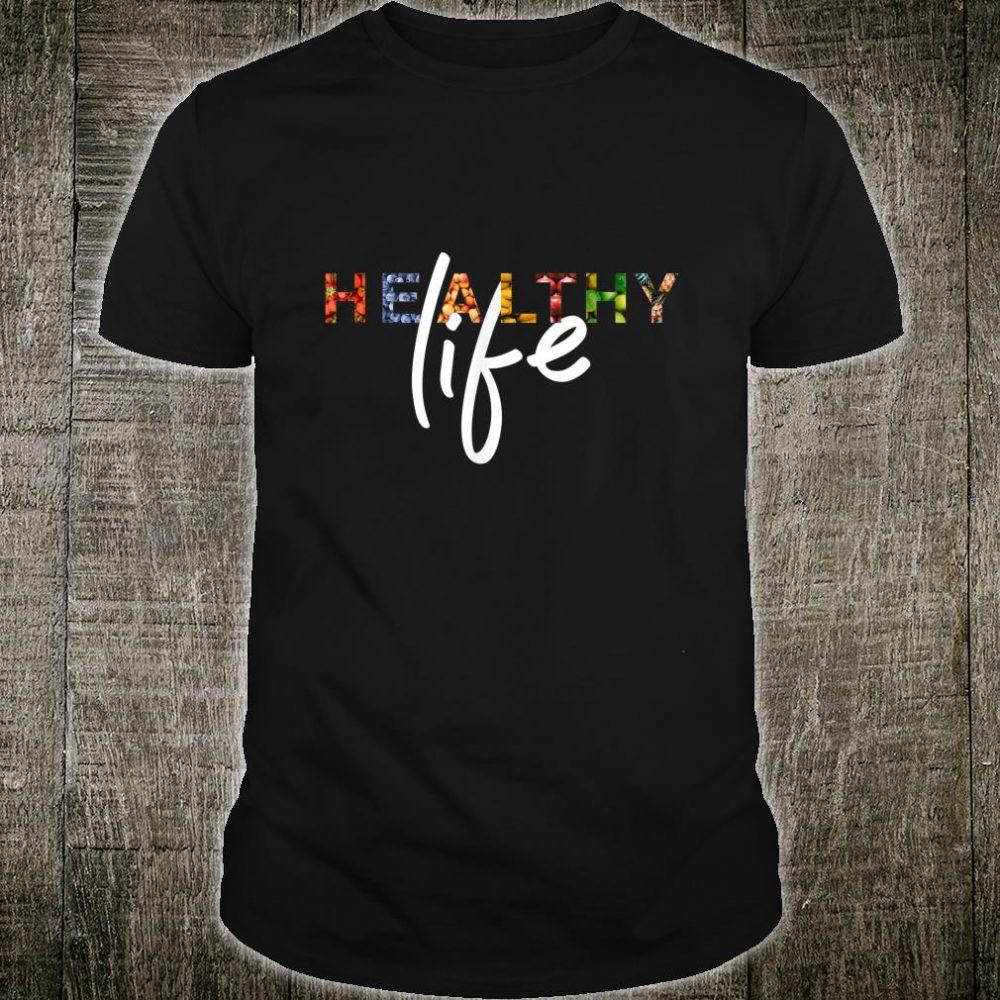 Healthy Shirt