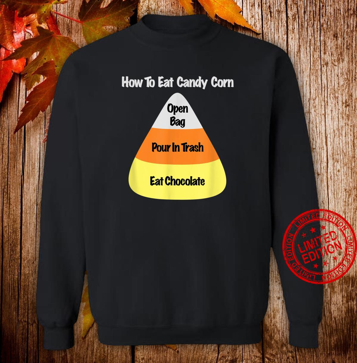How To Eat Candy Corn Shirt