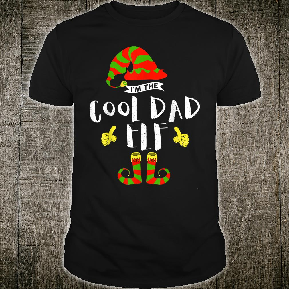 I'm The Cool Dad Elf Group Matching Family Xmas Shirt