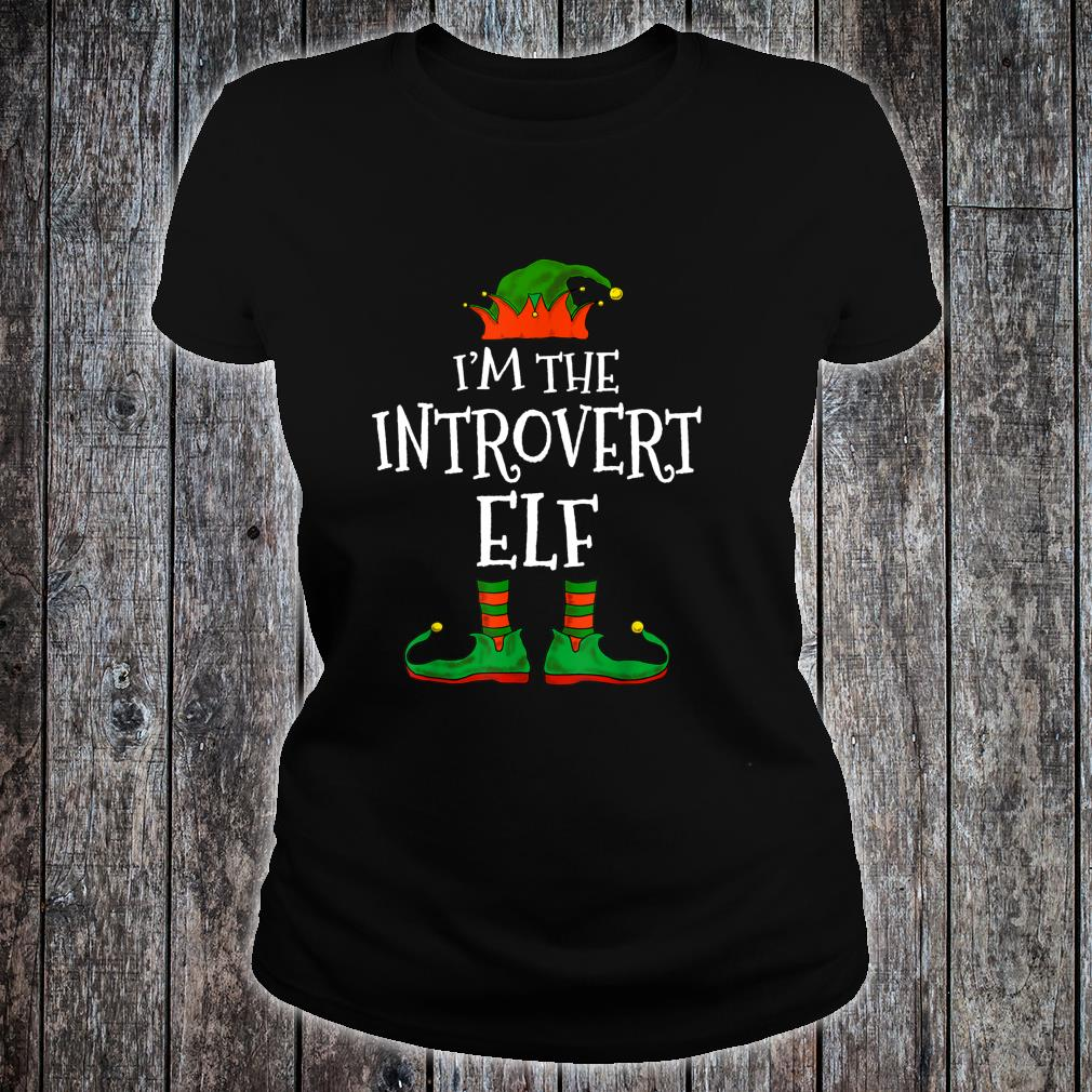 I'm The Introvert Elf Family Matching Christmas Shirt ladies tee