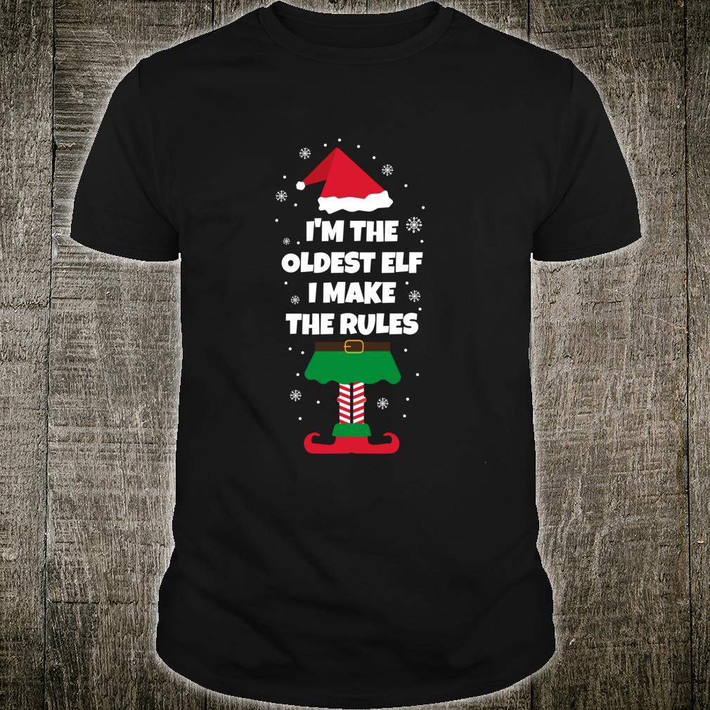 I'm The Oldest Elf Matching Family Group Christmas Shirt