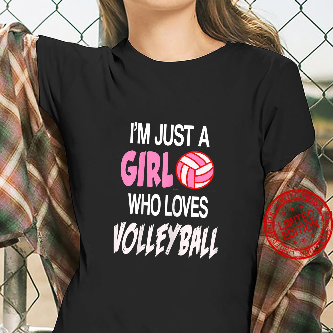 Just A Girl Who Loves Volleyball Shirt Perfect Shirt ladies tee