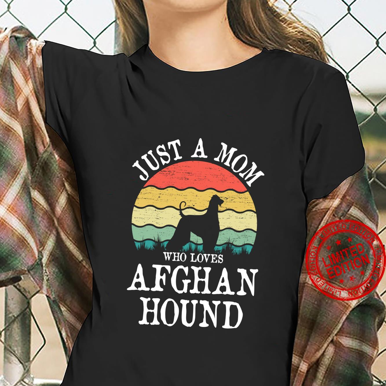 Just A Mom Who Loves Afghan Hound Dog Mom Shirt ladies tee