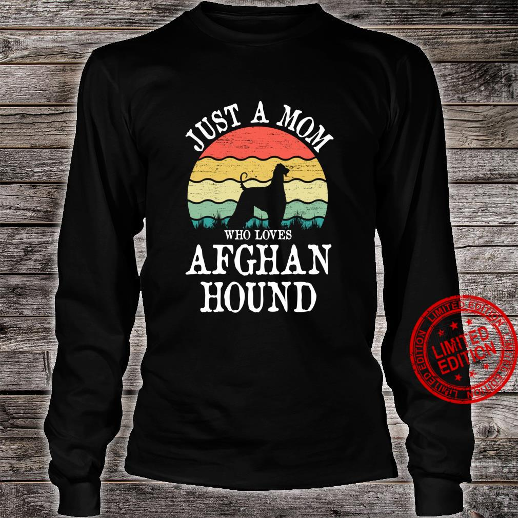 Just A Mom Who Loves Afghan Hound Dog Mom Shirt long sleeved