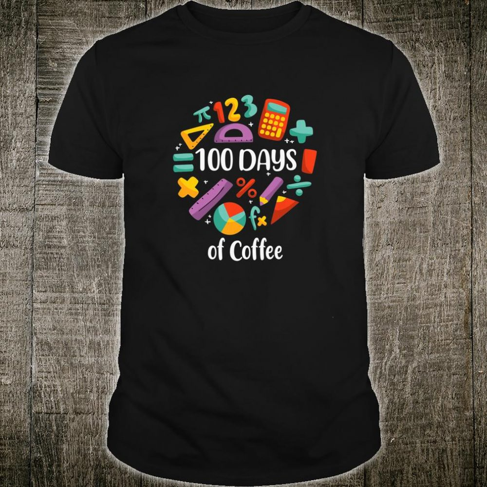 Kids 100 days of Coffee 100th day of School Shirt