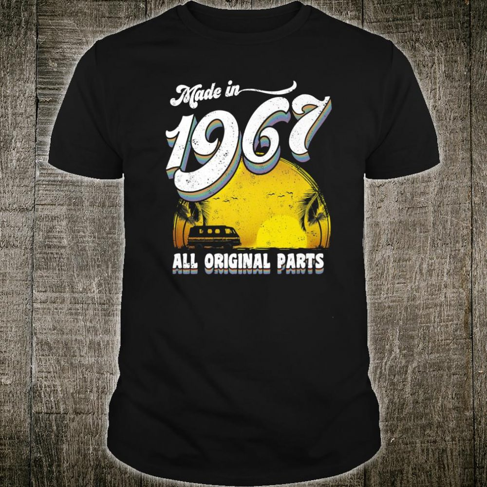 Made in 1967 All Original Parts 52nd Birthday Shirt