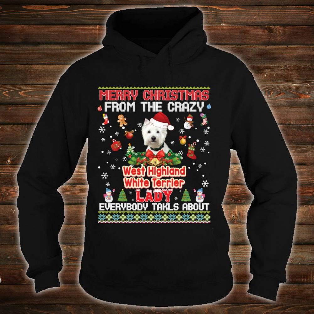 Merry Christmas From The West Highland White Terriers Dog Shirt hoodie