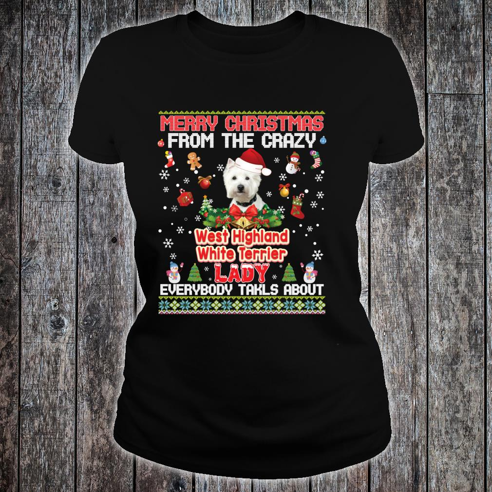Merry Christmas From The West Highland White Terriers Dog Shirt ladies tee