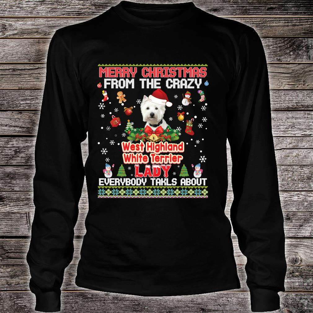 Merry Christmas From The West Highland White Terriers Dog Shirt long sleeved