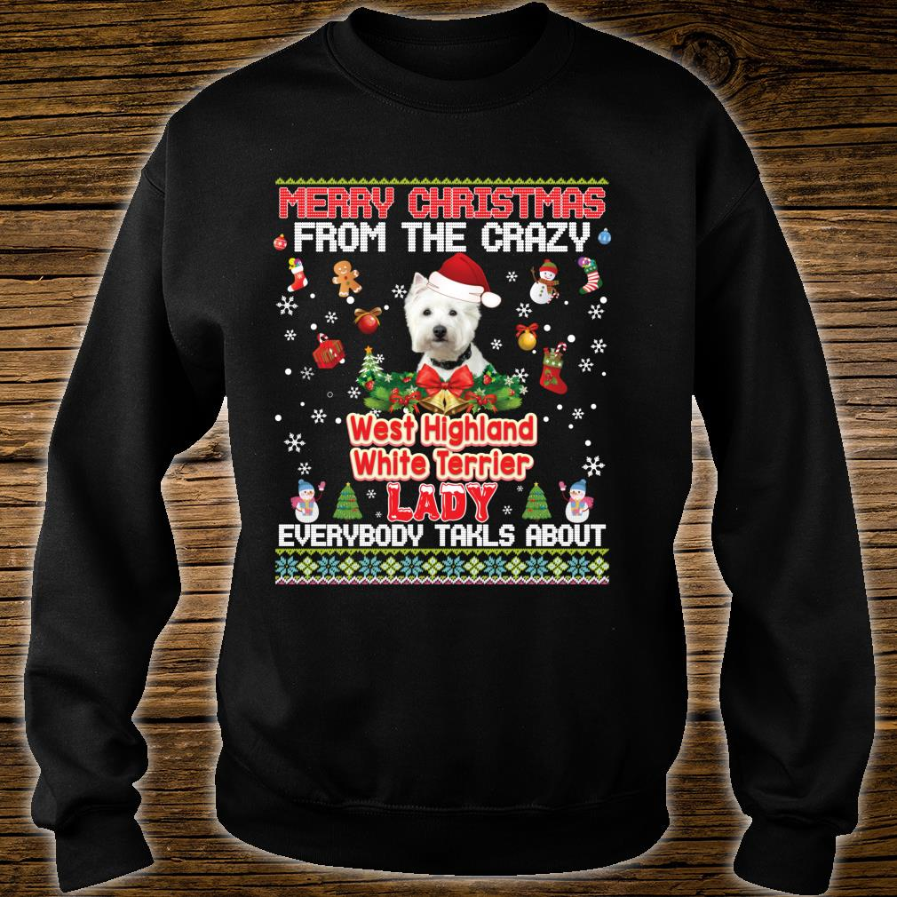 Merry Christmas From The West Highland White Terriers Dog Shirt sweater