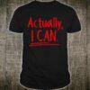 Motivational Determination Actually Can Inspirational Shirt