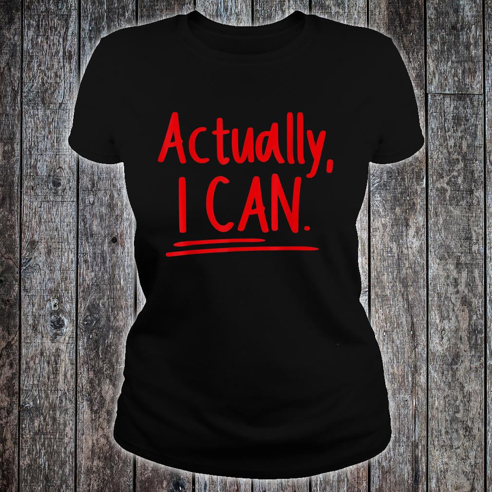 Motivational Determination Actually Can Inspirational Shirt ladies tee