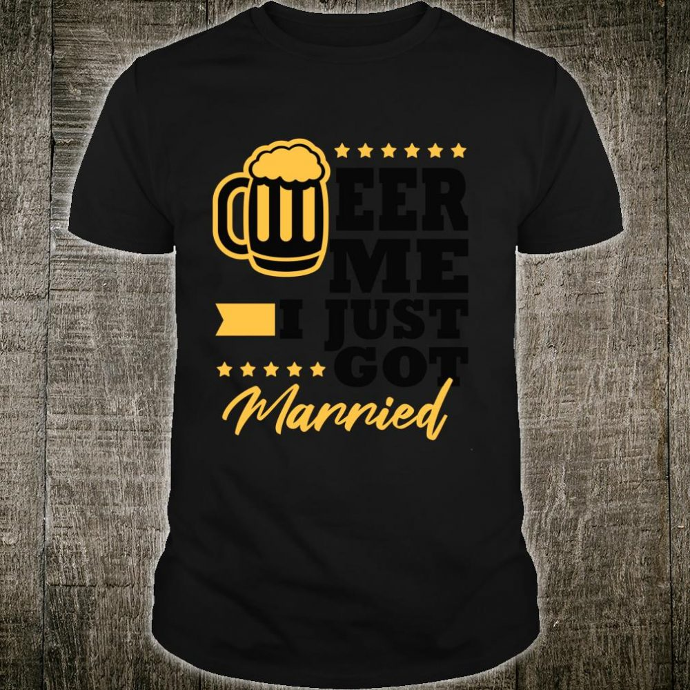 New Husband Wife Gag Bachelor Party Beer Me Shirt