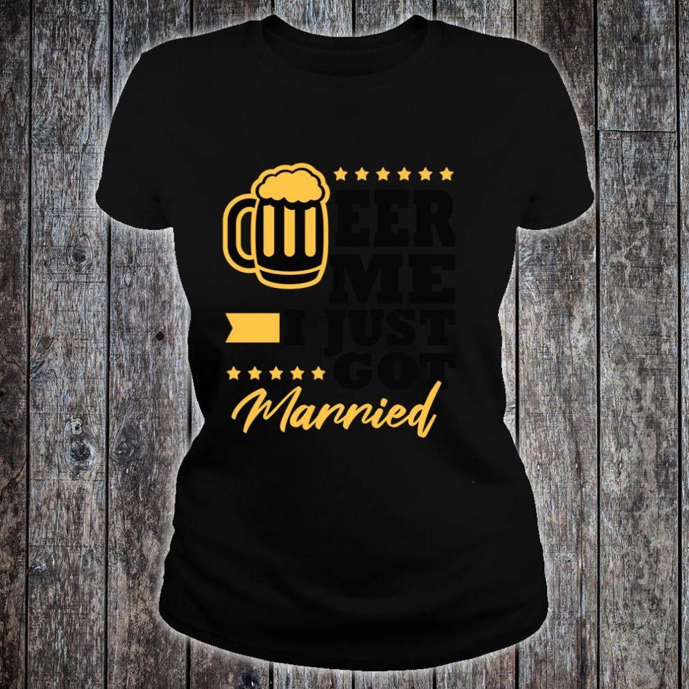 New Husband Wife Gag Bachelor Party Beer Me Shirt ladies tee