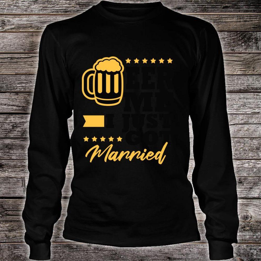 New Husband Wife Gag Bachelor Party Beer Me Shirt long sleeved