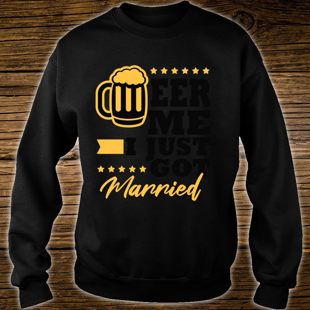 New Husband Wife Gag Bachelor Party Beer Me Shirt sweater