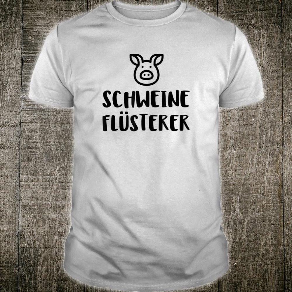 Schweine Flüsterer Shirt
