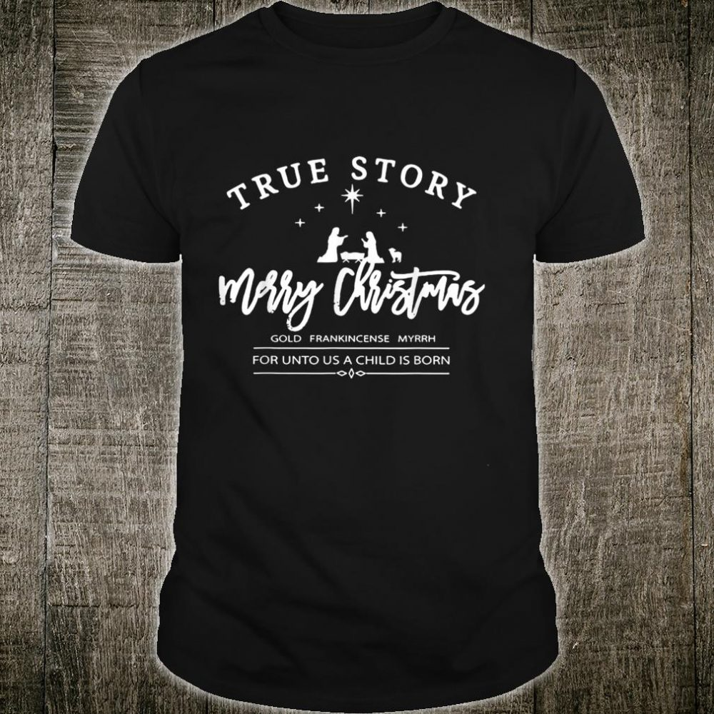True Story Merry Christmas Gold Frankincense Long Sleeve Shirt